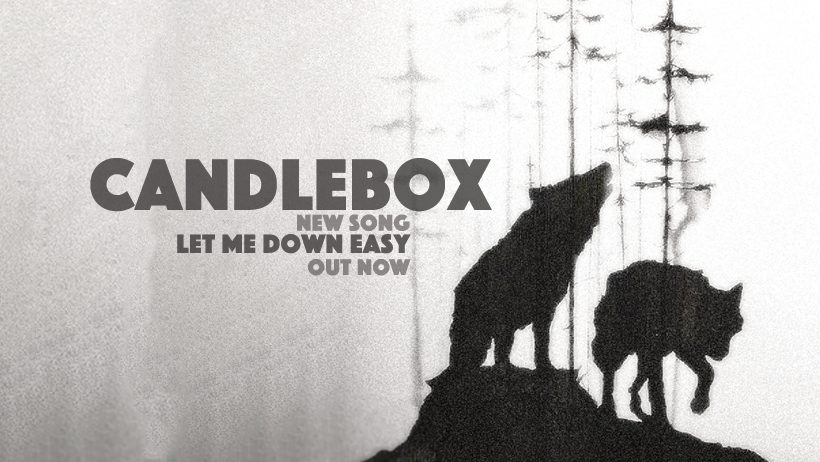 """Candlebox Song """"Let Me Down Easy"""""""