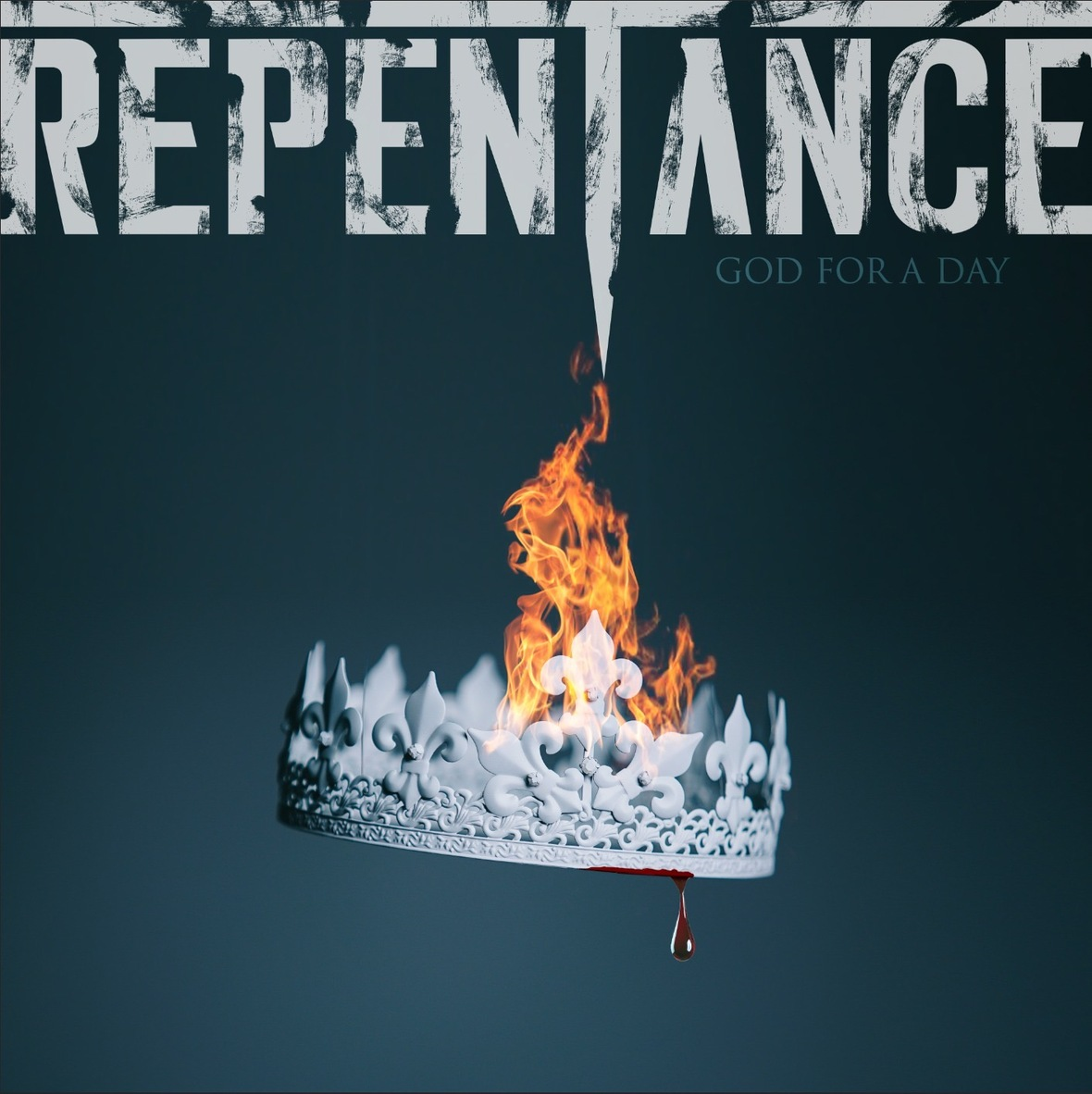 "Repentance Single ""God for a Day"""