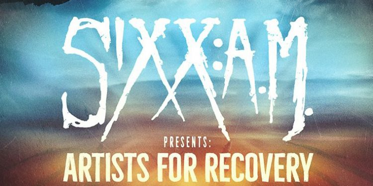 SIXX:A.M. Presents: Artists For Recovery