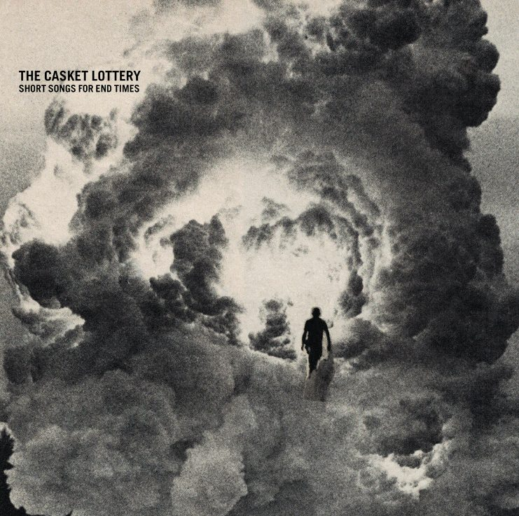 The Casket Lottery Album Short Songs For End Times