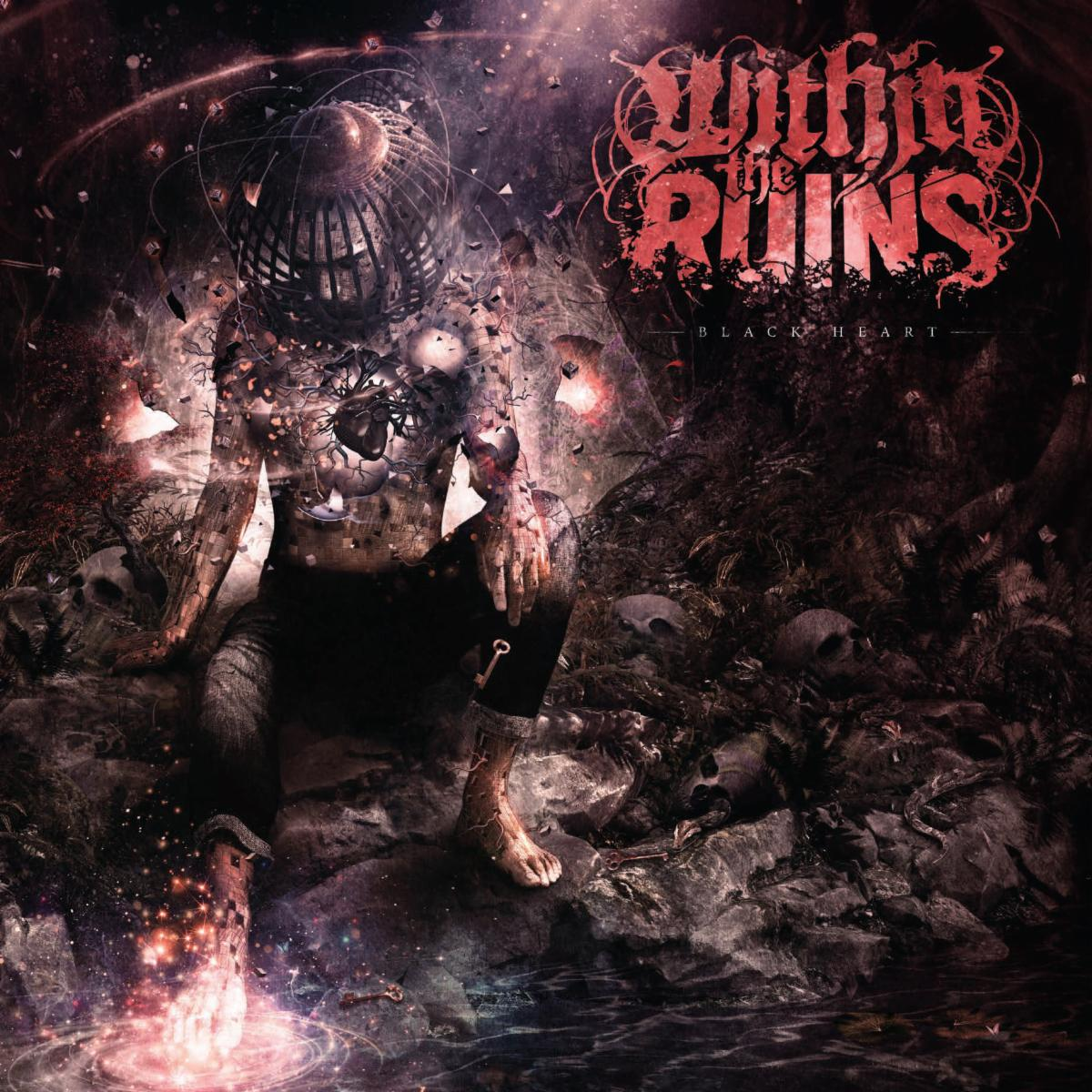 Within the Ruins Black Heart Full-Length