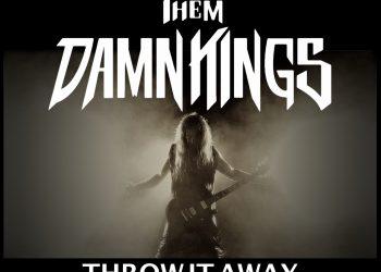 "Them Damn Kings Video ""Throw it Away"""