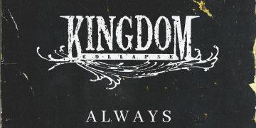 "Kingdom Collapse Covers Saliva's ""Always"""