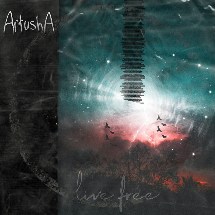 "Artusha Single ""Live Free"""