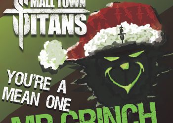 """Small Town Titans""""You're a Mean One Mr. Grinch"""""""