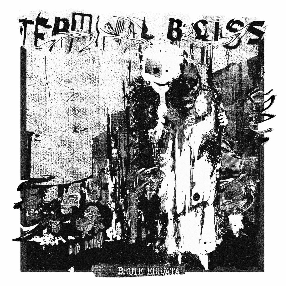 Terminal Bliss